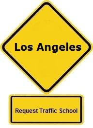 los angeles traffic school